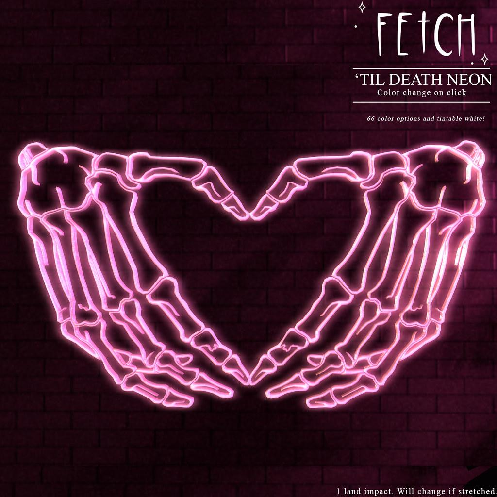 [Fetch] Til Death Neon @ Saturday Sale