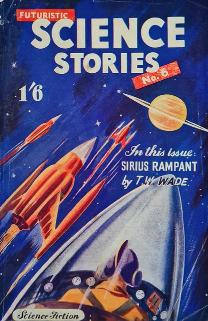 Futuristic Science Stories # 6 - John Spencer & Co - T.H. Wade - Apr 1952
