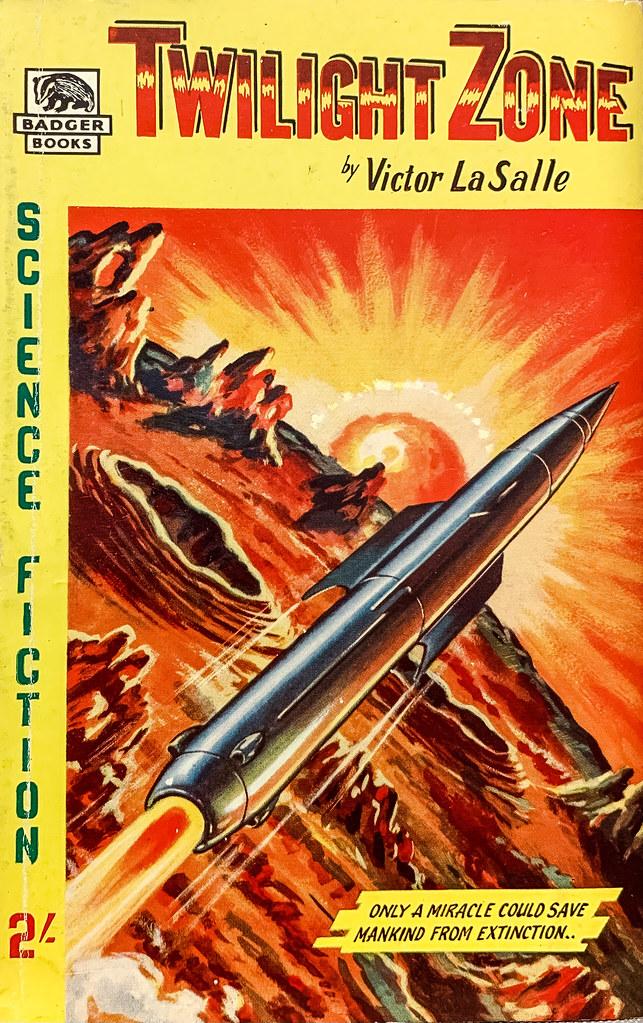 """Twilight Zone"" by Victor LaSalle (aka, John Glasby). London:  John Spencer & Co./Badger Books SF-13 (1959). Cover Art by S. Nicholson."