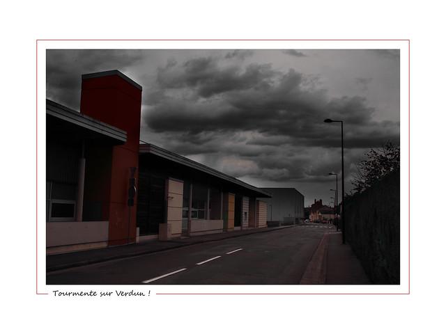A storm on Verdun street ! / Tourmente sur Verdun !