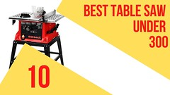 Best Table Saw Under 300