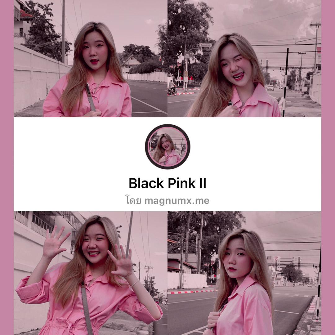 แจกลิ้งค์ฟิลเตอร์ไอจี Black Pink คุมโทนสีชมพูสวยๆ