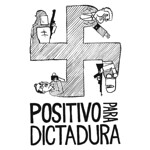 Positivo para dictadura (cartel)