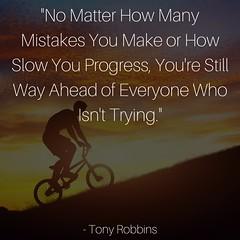 #Quotes #MotivationalQuotes #Motivation #Inspiration #InspirationalQuotes #TonyRobbins #TonyRobbinsQuotes #Success #Succeeding #SuccessQuotes #Mistakes #Progress #ProgressQuotes #BeSuccessful