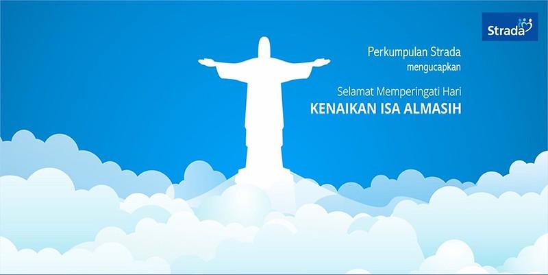 Selamat Hari Kenaikan Yesus Kristus