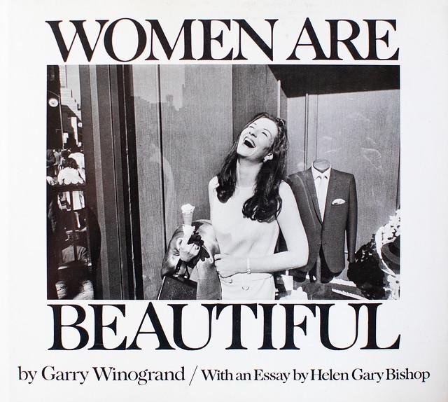 Garry Winogrand, Women Are Beautiful