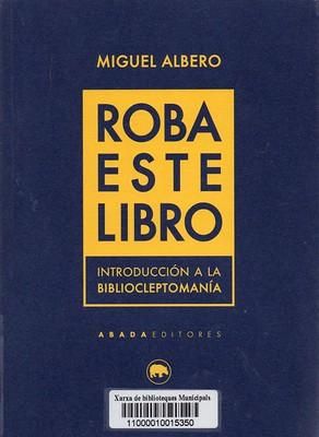Miguel Albero, Roba este libro
