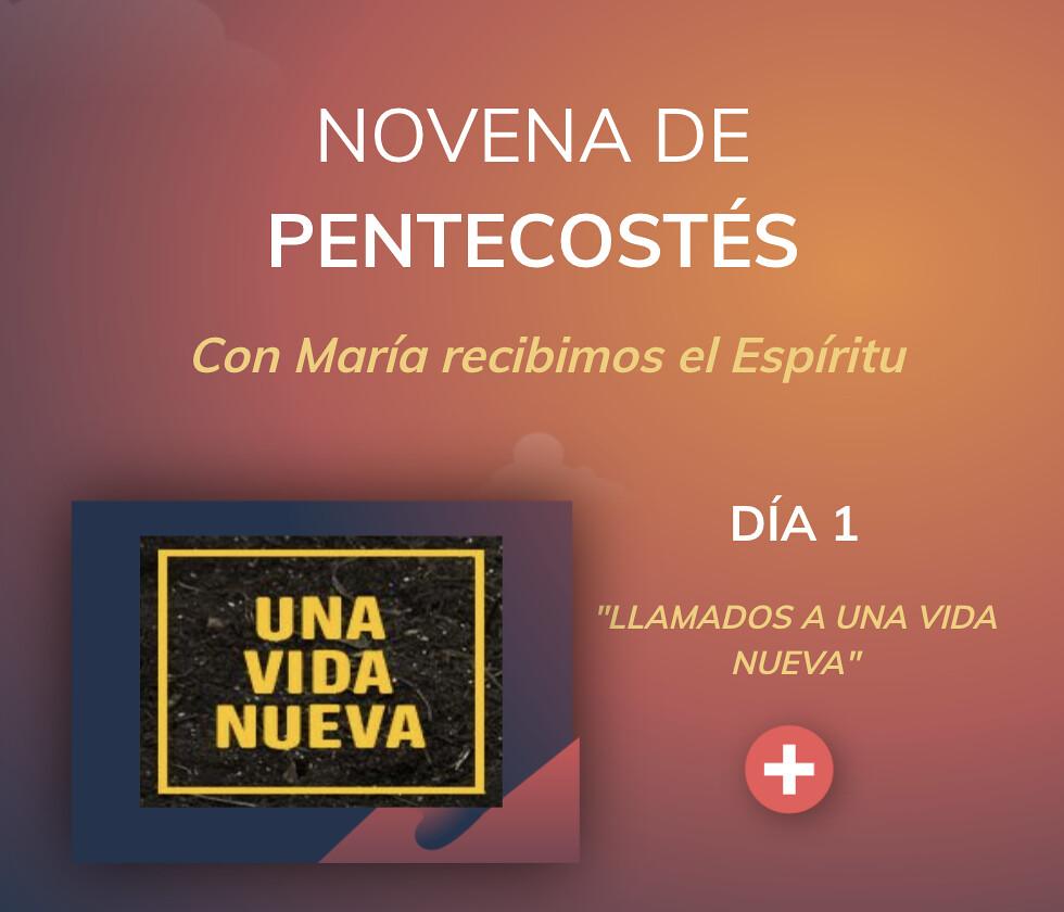 NOVENA DE PENTECOSTÉS – Día 1