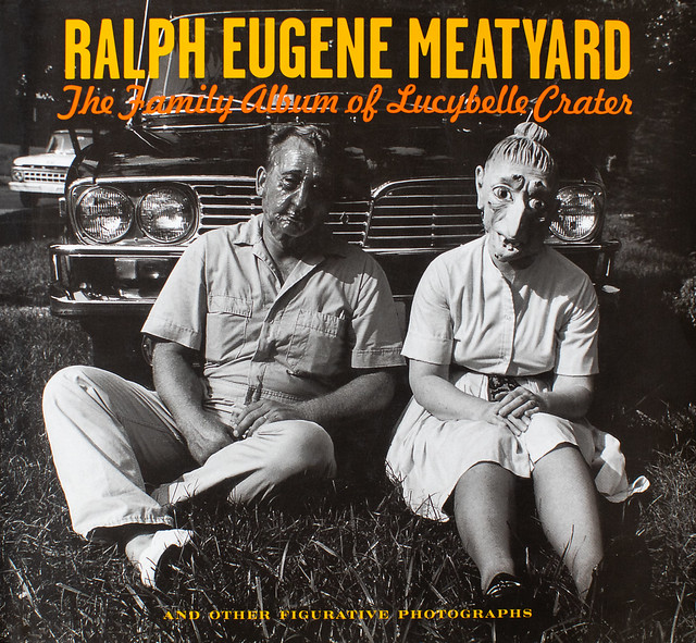 Ralph Eugene Meatyard, The Family Album of Lucybelle Crater