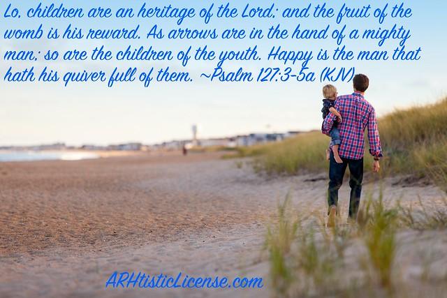 Psalm 127:3-5a