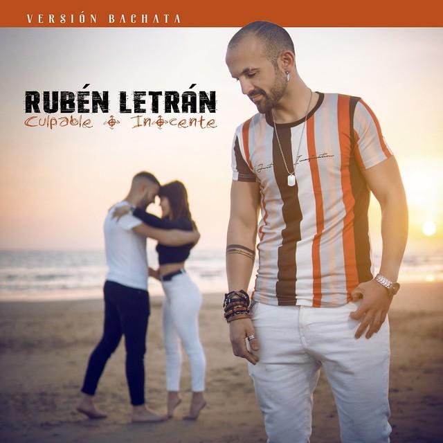 Rubén Letrán - Culpable o Inocente - Bachata