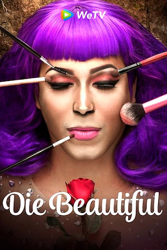 WeTV - Die Beautiful Poster