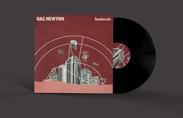 Gaz Newton - Loveheroin [LP] - Vinyl release