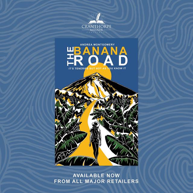 The Banana Road by Andrea Montgomery