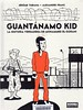 J�r�me Tubiana y Alexandre Dranc, Guant�namo kid