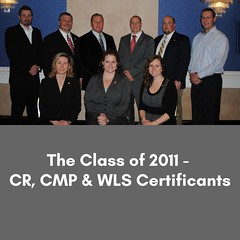 The Class of 2011 - CR, CMP and WLS certificants.