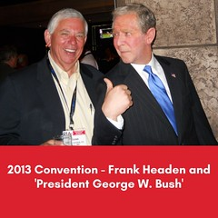 From the 2013 Convention - Frank Headen and 'President George W. Bush'