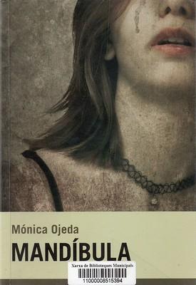 Mónica Ojeda, Mandíbula