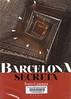 Xavi Casinos, Barcelona secreta
