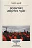 Marta Sanz, peque�as mujeres rojas