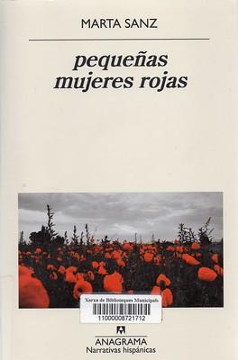 Marta Sanz, pequeñas mujeres rojas