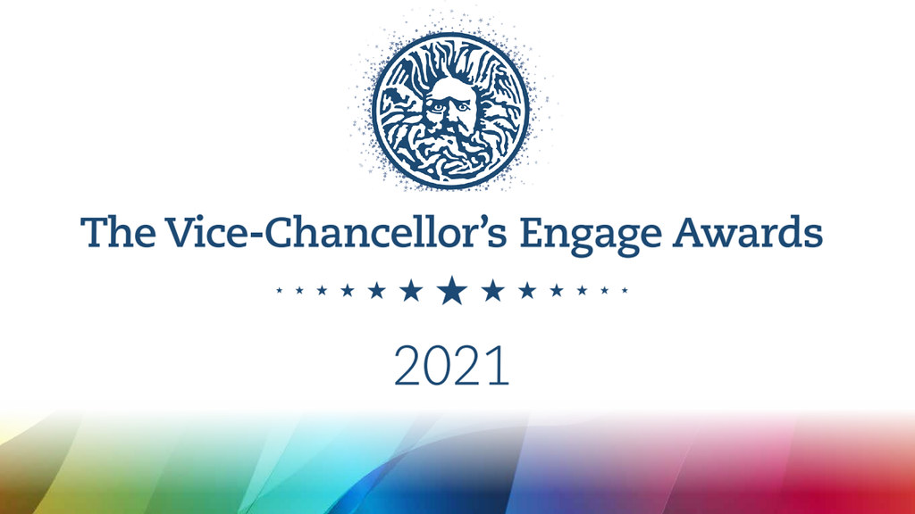 Banner featuring the words Vice-Chancellor's Engage Awards 2021