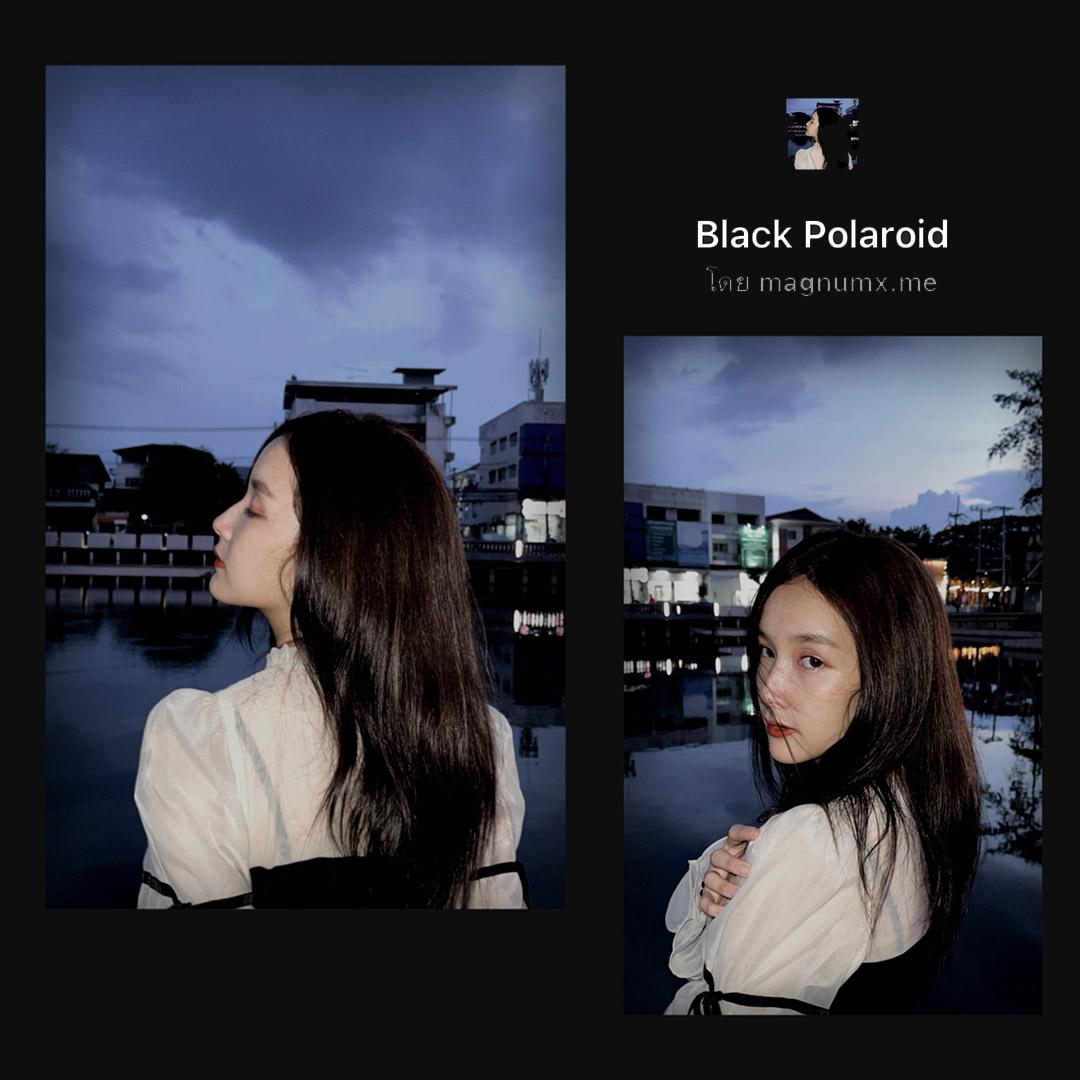 แจกลิ้งค์ 6 ฟิลเตอร์ไอจี Black Polaroid คุมโทนสีดำ