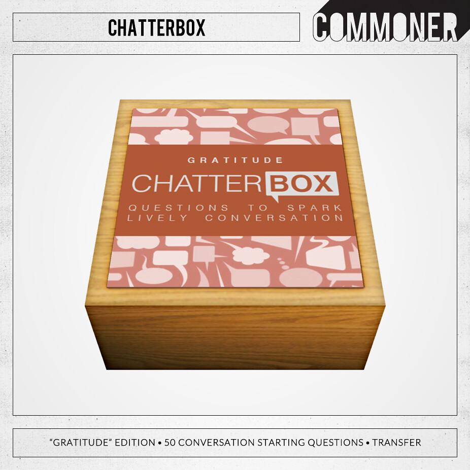 "[Commoner] Chatterbox / ""Gratitude"""