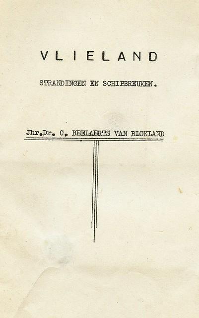 Vlieland - Strandingen en Schipbreuken door Jhr. Dr. C. Beelaerts van Blokland - 1940