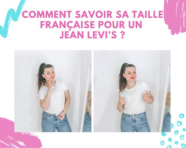 Connaître sa correspondance en taille française pour un jean Levi's