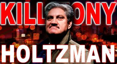 HOLTZMAN KILL TONY #506