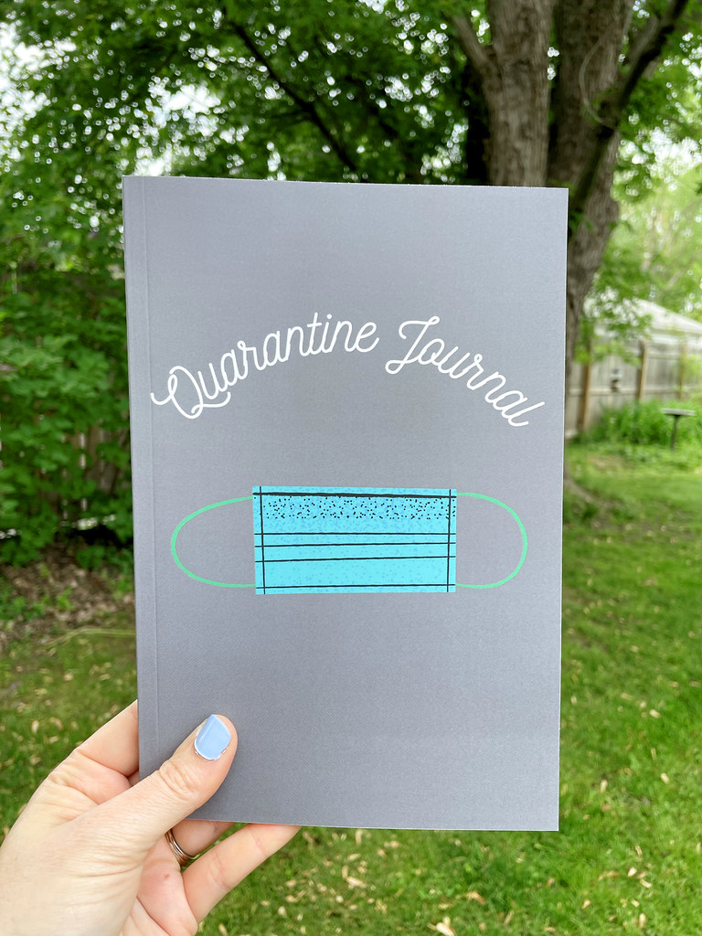 Quarantine Journal for documenting the pandemic