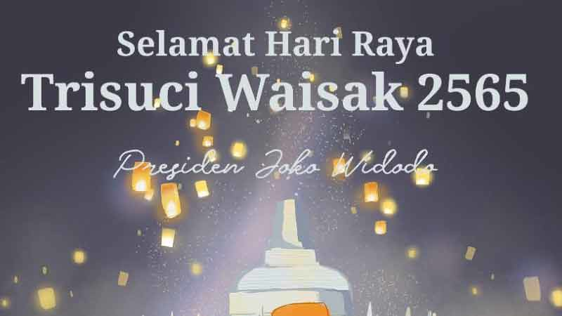 Presiden Joko Widodo Ucapkan Selamat Waisak 2565