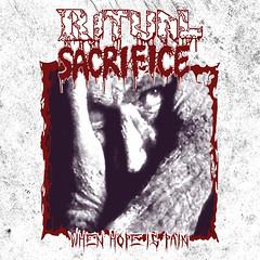 Album Review: Ritual Sacrifice - When Hope Is Pain