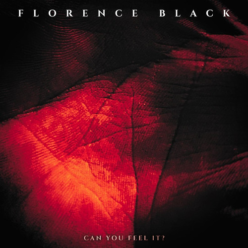 Florence Black Release New Single and Video For 'Can You Feel It'