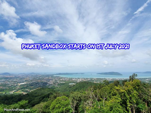 Phuket Sandbox Starts On 1st July 2021