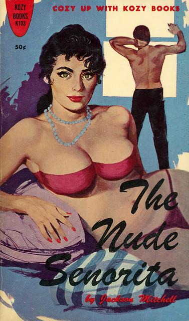 Kozy Books K103 - Jackson Mitchell - The Nude Senorita