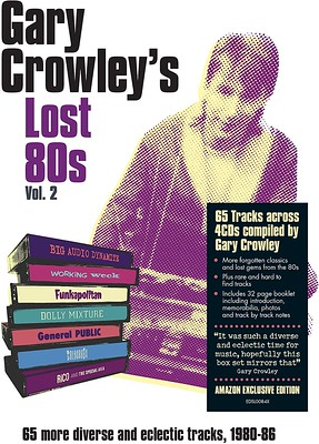 Gary Crowley's Lost 80s Volume 2