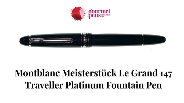 Montblanc Meisterstück Le Grand 147 Traveller Platinum Fountain Pen