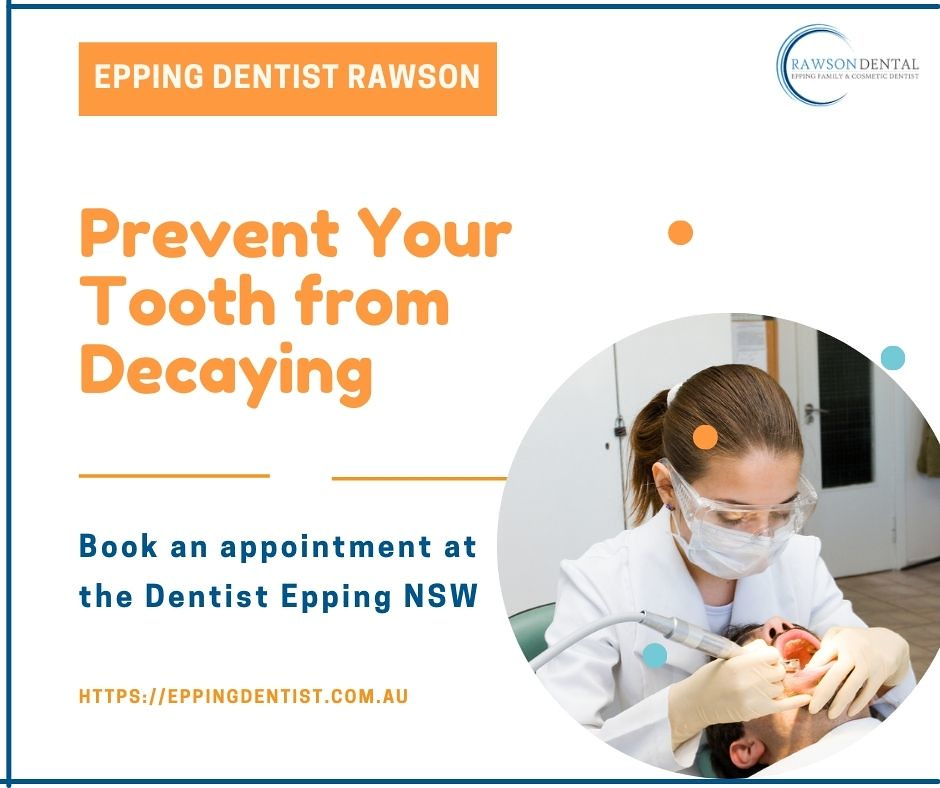 Prevent Your Tooth from Decaying