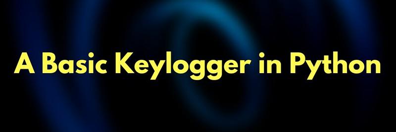 A Basic Keylogger in Python