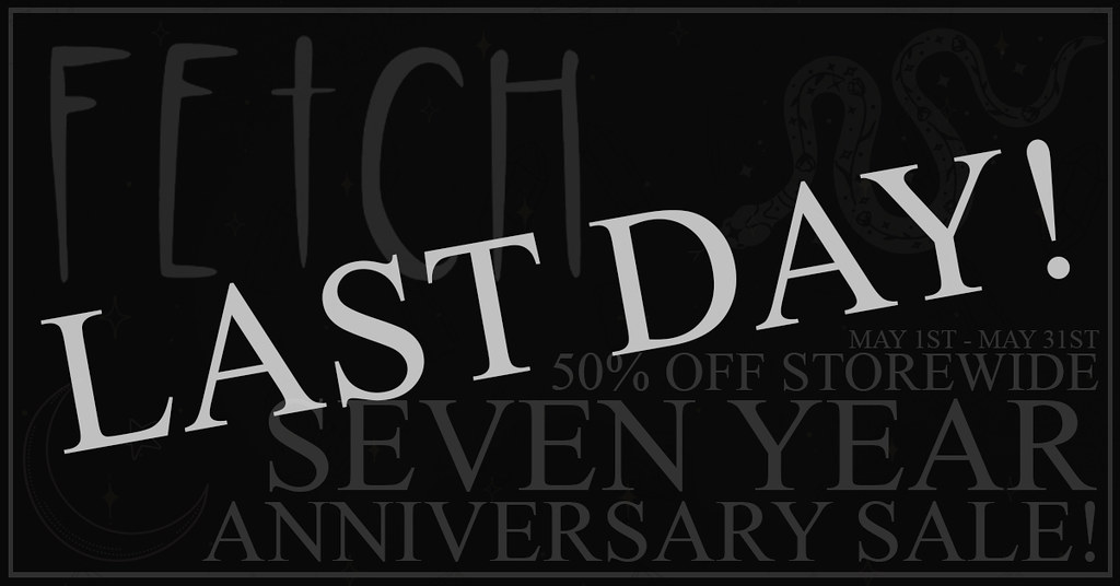 [Fetch] Last Day of Sale @ Mainstore!