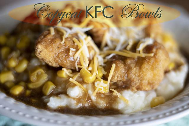 Copycat KFC Bowls