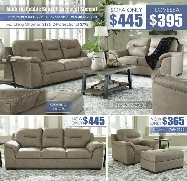Maderla Pebble Sofa OR Loveseat_62002-38-35-T282