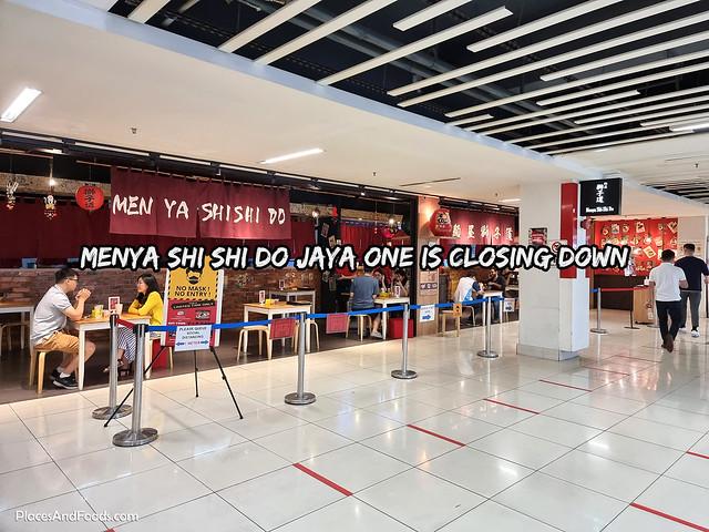 Menya Shi Shi Do Jaya One Is Closing Down
