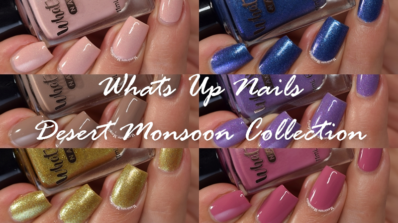 Whats Up Nails Desert Monsoon Collection