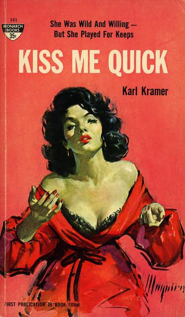 Monarch Books 121 - Karl Kramer - Kiss Me Quick