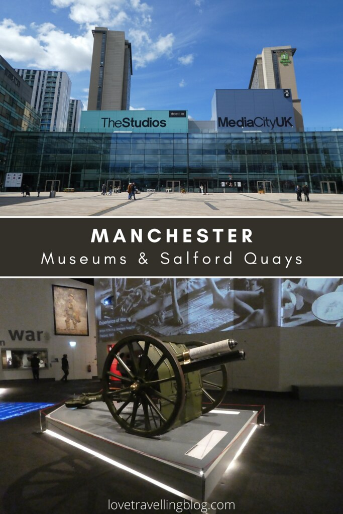 Manchester - Museums & Salford Quays