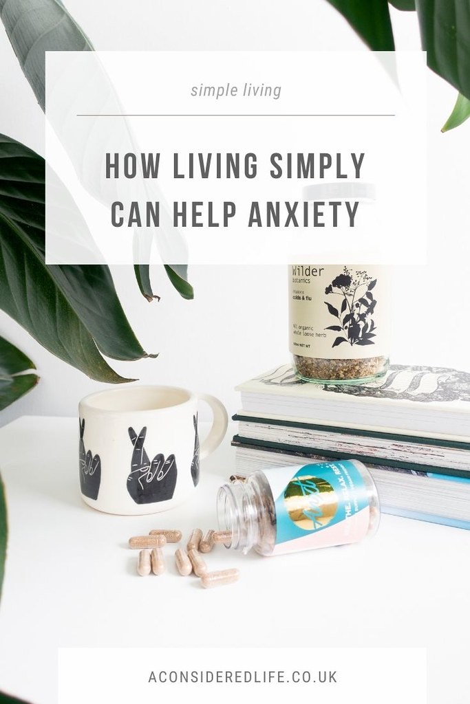 Living Simply To Help Anxiety with Anxt