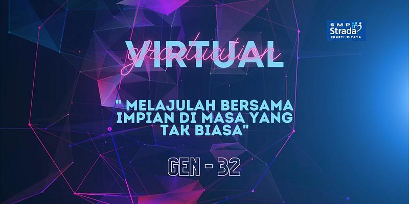 Melajulah Bersama Impian di Masa yang Tak Biasa – Virtual Graduation Gen 32